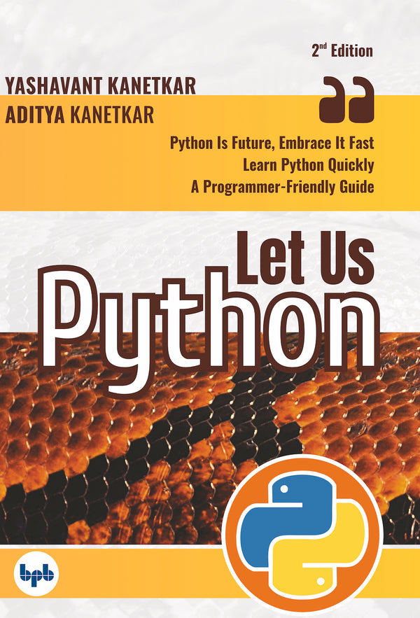 Let Us Python- 2nd Revised & Updated Edition