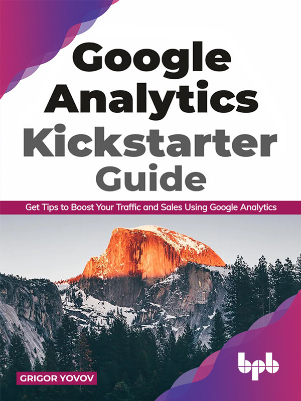 Google Analytics Kickstarter Guide