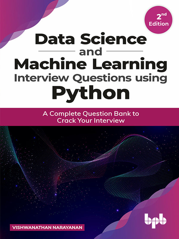 Data Science and Machine Learning Interview Questions using Python