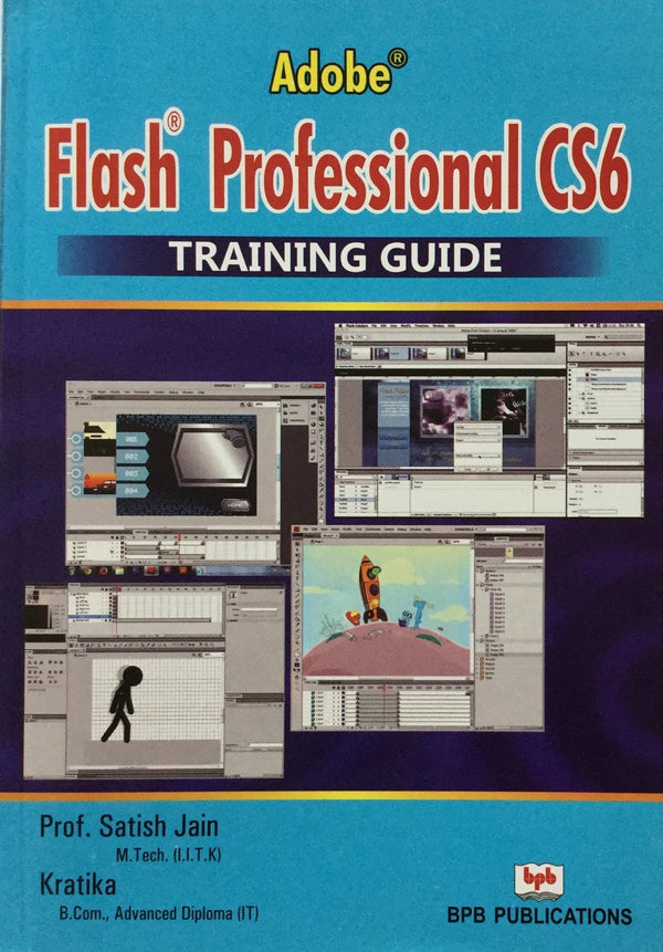 Adobe Flash Professional CS6 Training Guide