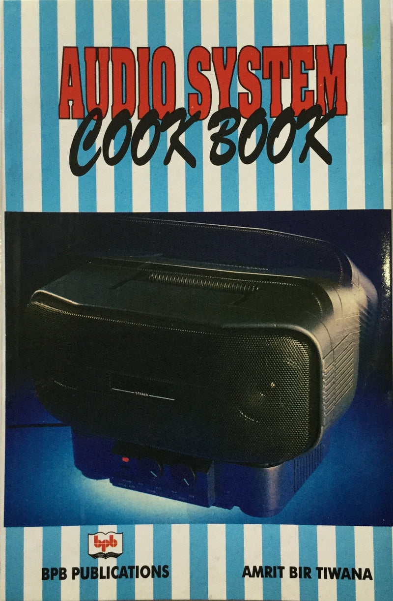 Audio System Cook Book