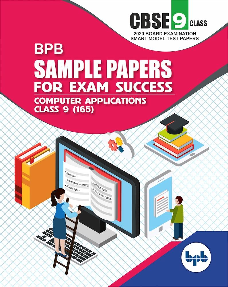 BPB Sample Papers For Exam Success Computer Applications Class 9th (165).As per CBSE Board Examination Smart Model Test Papers