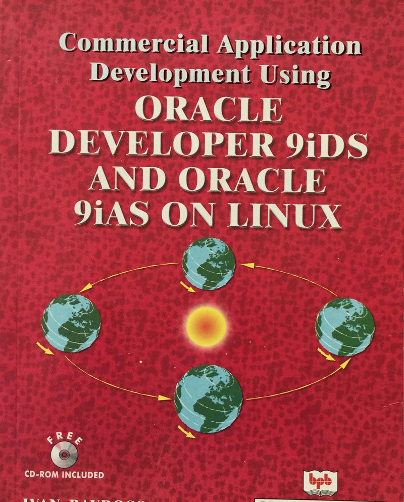 Commercial Application Development Using Oracle Developer 9iDS