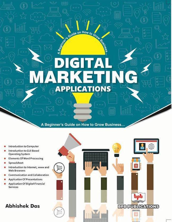 Applications of Digital Marketing for Success in Business