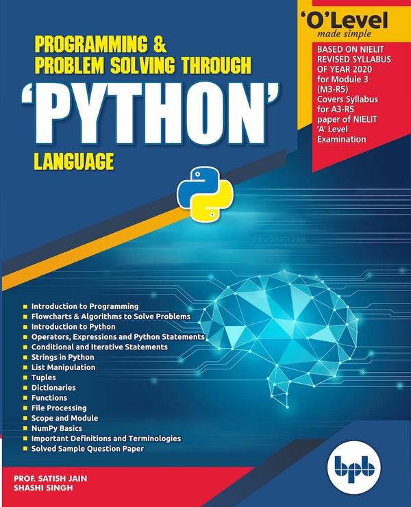 O Level Made Simple Programming & Problem Solving Through 'PYTHON' Language