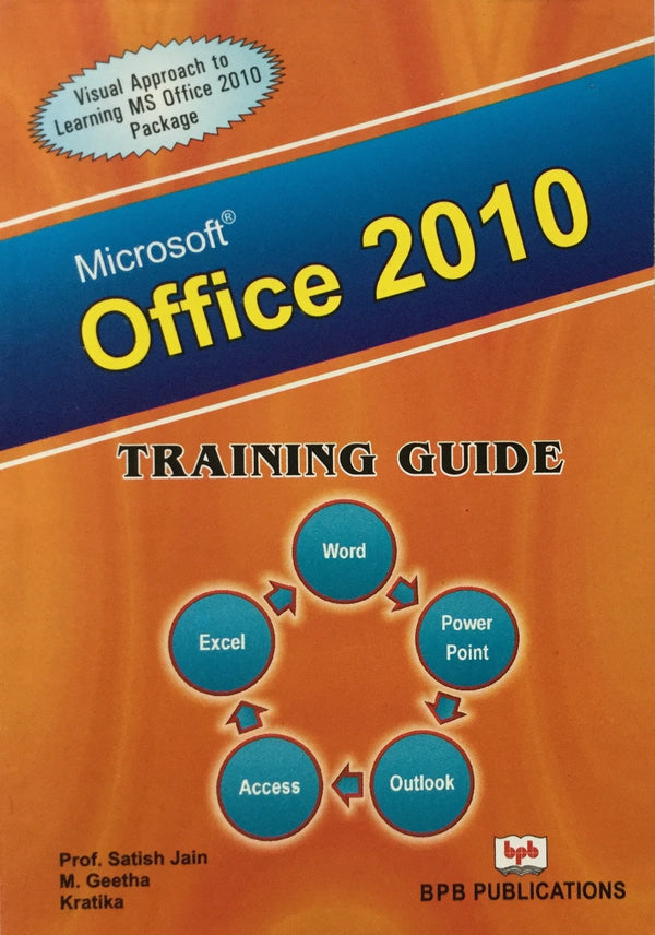 MS-OFFICE 2010 Training Guide