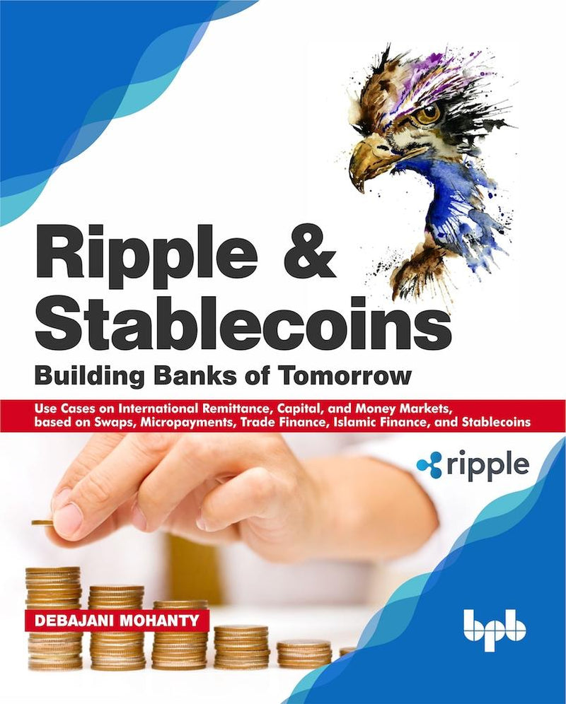 Ripple and Stablecoins : Building Banks of Tomorrow