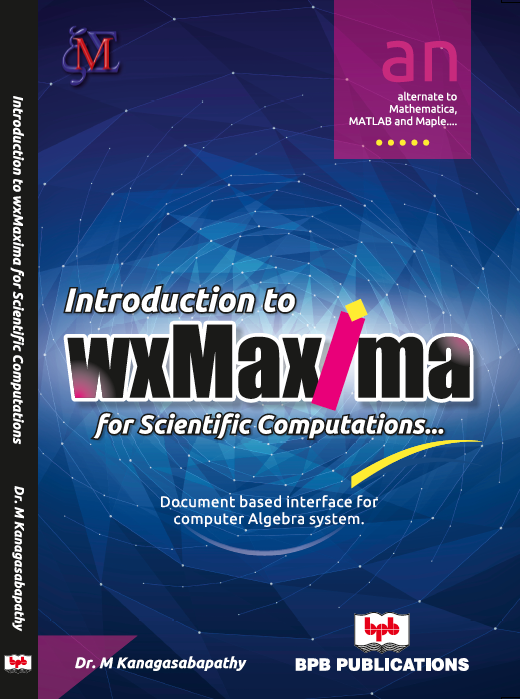 Introduction to wxMaxima for Scientific Computations