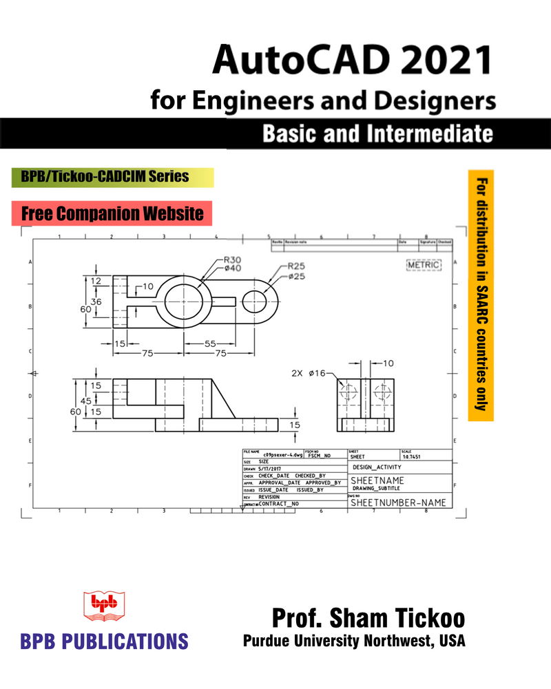 AutoCAD 2021 for Engineers and Designers, Basic and Intermediate