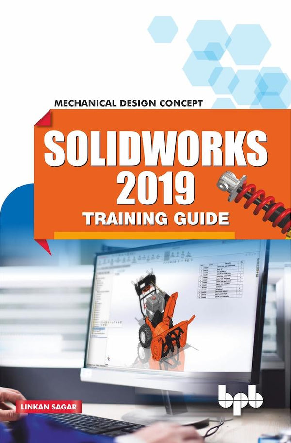 Solid Works 2019 Training Guide