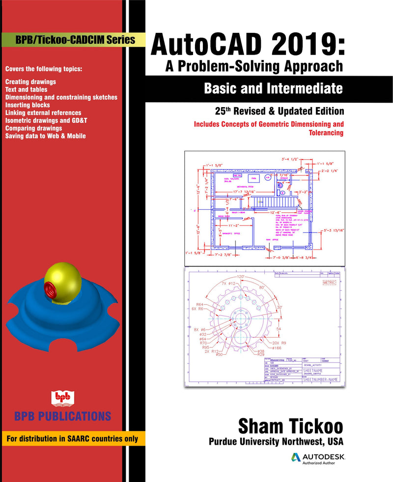 AutoCAD 2019- Problem Solving Approach- Basic and Intermediate