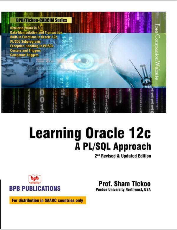 Learning Oracle 12C-PL/SQL APPROACH - 2nd Revised & Updated Edition
