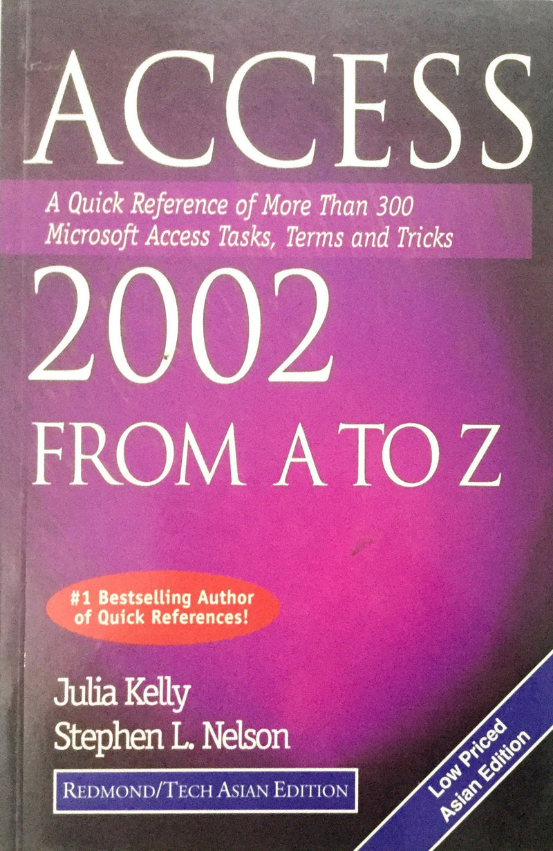 Access 2002 From A to Z
