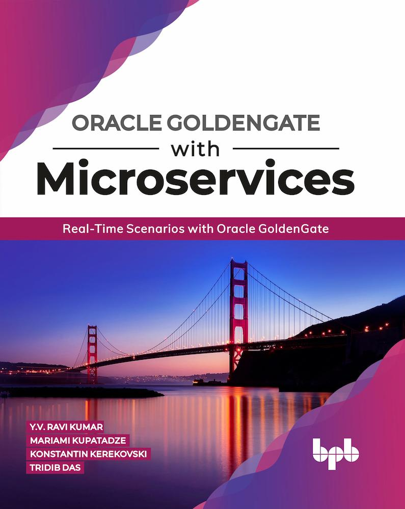 Oracle GoldenGate With Microservices