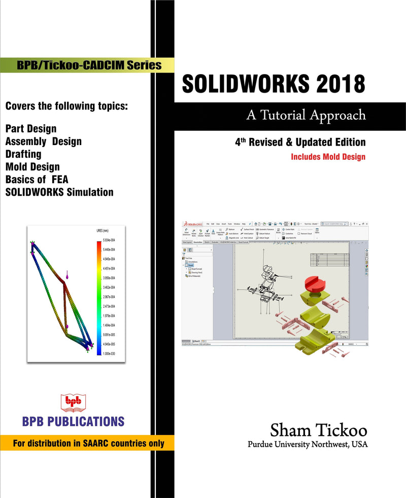 Solid Works 2018:¨'ÄA Tutorial Approach