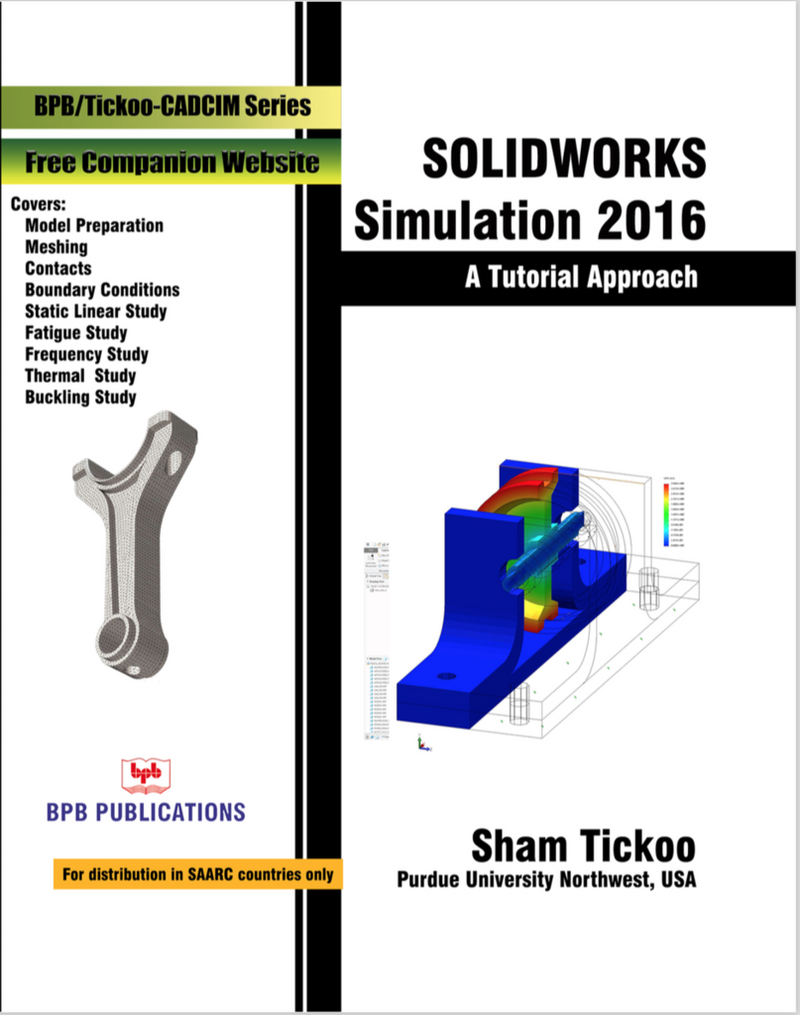Solidworks Simulation 2016 A Tutorial Approach