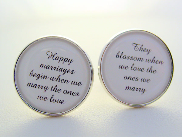 Wedding Anniversary Gift To Groom From Bride Happy Marriages Begin When We Marry The Ones We Love Cufflinks