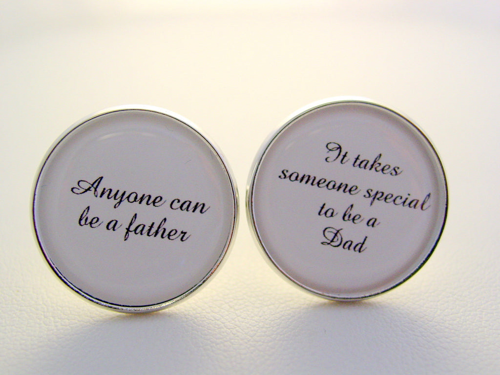 Wedding Gift Anyone Can Be A Father It Takes Someone Special To Be A Dad Cufflinks Father Of The Bride Gift