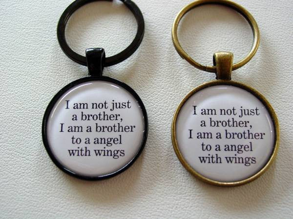I Am Not Just A Brother, I Am A Brother To A Angel With Wings Inspiring Quote Key Chain Memorial Jewelry