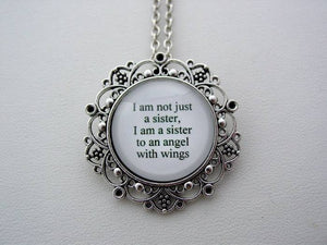 Memorial Jewelry I Am Not Just A Sister, I Am A Sister To An Angel With Wings Inspiring Quote Keychain