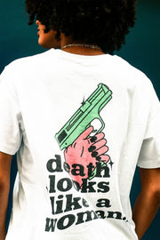 DEATH LOOKS LIKE A WOMAN - T-SHIRT BLANC