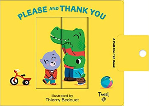 Pull and Play Book: Please and Thank You