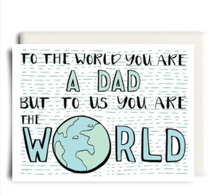 You Are the World Father's Day Card