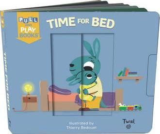 Pull and Play Book: Time for Bed