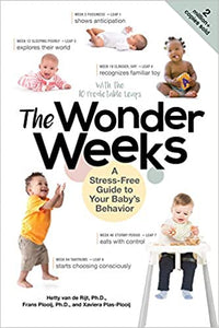 The Wonder Weeks: A Stress-Free Guide to Your Baby's Behavior (6TH ed.)