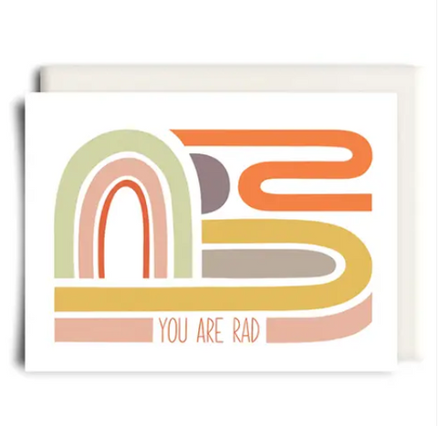 You Are Rad Friendship Card