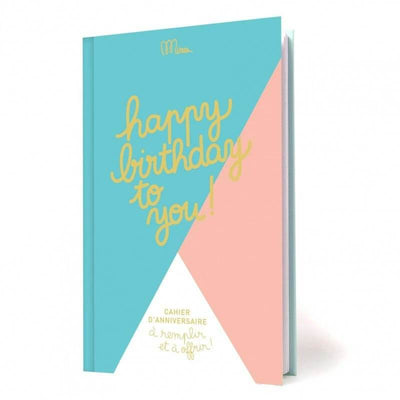 Cahier d'anniversaire à remplir - Happy Birthday to you