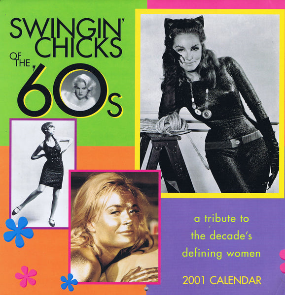Swingin' Chicks of the 60's Autographed Calendar