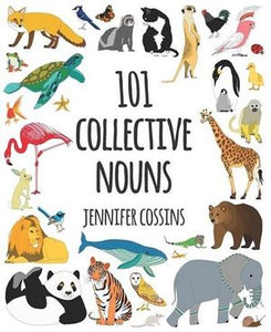 101 Collective Nouns by Jennifer Cossins Softcover Book