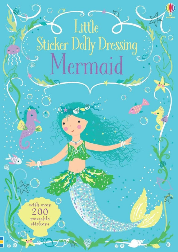 Little Sticker Dolly Dressing Mermaid with 200+ Reusable Stickers Activity Book Usborne Softcover Book