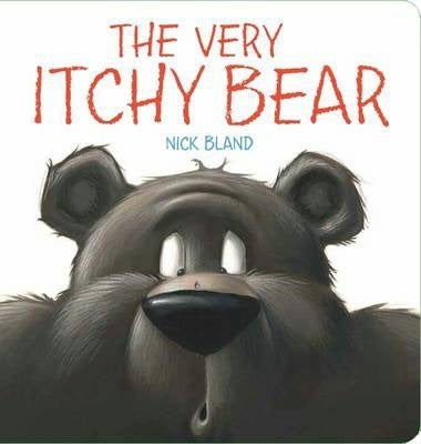 The Very Itchy Bear by Nick Bland Board Book