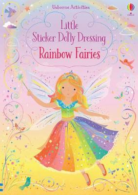 Little Sticker Dolly Dressing Rainbow Fairy by Fiona Watt Illustrated Activity Book Usborne Softcover Book