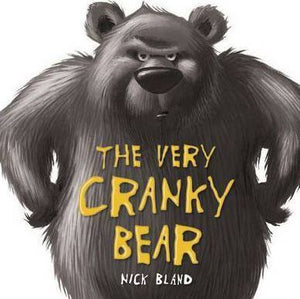 The Very Cranky Bear by Nick Bland Board Book