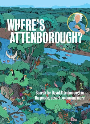 Where's Attenborough? Search and Find Hardcover Book