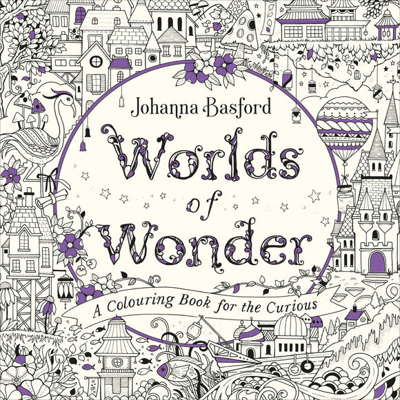 Colour Worlds of Wonder Colouring Book by Johanna Basford Softcover Book