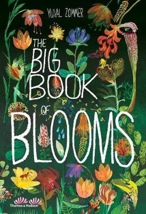 The Big Book of Blooms by Yuval Zommer Hard Cover Book