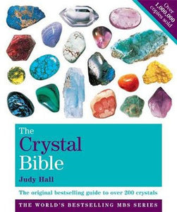 The Crystal Bible by Judy Hall Softcover Book