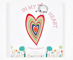 In my Heart; A Book of Feelings by Jo Witek Illustrated by Christine Roussey Hardcover Book