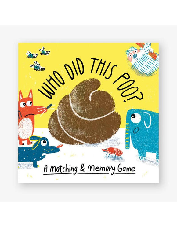 Who Did This Poo? A Matching & Memory Game Children's Matching Card Game