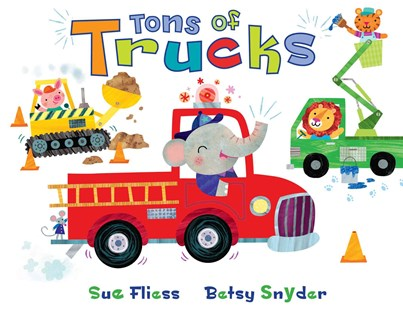 Tons of Trucks by Sue Fliess and Betsy Snyder Interactive Board Book