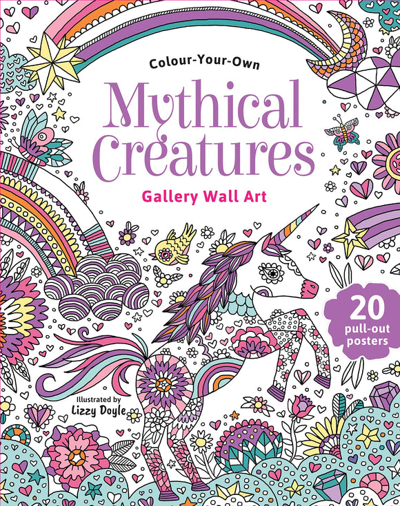 Mythical Creatures Colour Your Own Gallery Wall Art by Lizzy Doyle Softcover Book