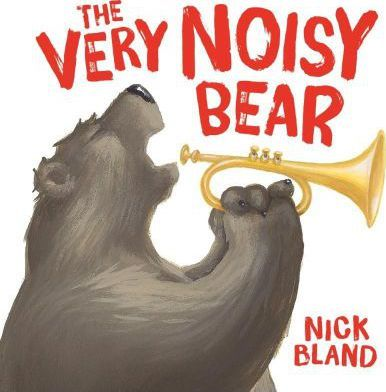 The Very Noisy Bear by Nick Bland Scholastic Hardcover Book