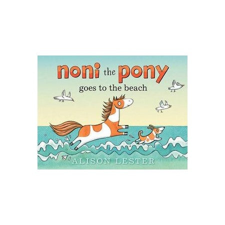 Noni the Pony Goes to the Beach by Alison Lester Board Book