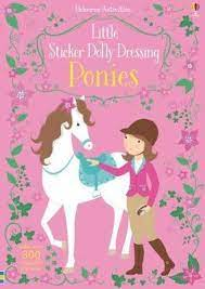 Little Sticker Dolly Dressing Ponies by Fiona Watt Illustrated Activity Book Usborne Softcover Book