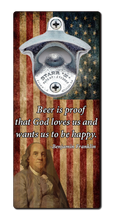 Load image into Gallery viewer, Ben Franklin Beer Quote - Magnetic Bottle Opener
