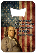 Load image into Gallery viewer, Ben Franklin Quote - Wallet Bottle Opener